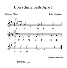 Everything Falls Apart Solfege